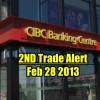 Trade Alert – CIBC Stock (CM Stock) – Feb 28 2013 – Second Trade
