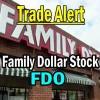 Trade Alert and Analysis on Family Dollar Stock (FDO) – Mar 13 2014