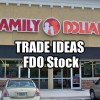 Trade Ideas on Family Dollar Stores Stock for June 23 2014