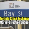 TSX Market Direction Outlook, Strategy Notes and Trades For Dec 1 2015