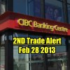 Trade Alert – CIBC Stock (CM Stock) – Feb 28 2013 – Second Trade