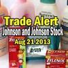 Johnson and Johnson Stock (JNJ) Trade Alert – Aug 21 2013