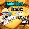 Barrick Gold Stock (ABX) Trade Idea For Second Week Of Oct 2013