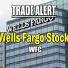 Wells Fargo Stock (WFC) Trade Alert for Sep 30 2016