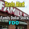 Trade Alert and Analysis on Family Dollar Stock (FDO) – Mar 13 2014