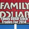 Family Dollar Stores Stock (FDO) Trades For 2014