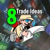 8 Trade Ideas For May 19 2015