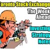 TSX Composite Index – The Week Ahead Investing Strategy Notes and Trade Ideas For The 2nd Week Of July 2016