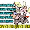 Dealing With A Market Collapse And Rebound When Selling Stock Options – Investor Questions