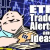 4 ETF Trade Ideas For The Second Week Of May 2016