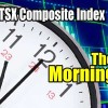 TSX Composite Index Chart – Morning Intraday Chart Analysis and Trade Ideas – Dec 8 2016