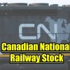 Canadian National Railway Stock (CNR) Trade Alert After Earnings for Jul 26 2018