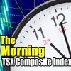 TSX Composite Index Chart – Morning Intraday Chart Analysis and Trade Ideas – June 14 2017