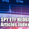 SPY ETF Hedge Strategy Articles Index