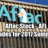 Aflac Stock (AFL) Trades For 2017 Summary