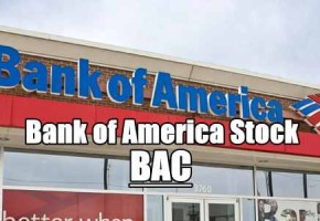 Bank Of America Stock (BAC) – Trade Alert In Upgrade for Oct 22 2019