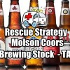 More Repairs for Unwanted Assigned Shares In A Collapsed Stock – Molson Coors Brewing Stock (TAP) – Oct 2 2018