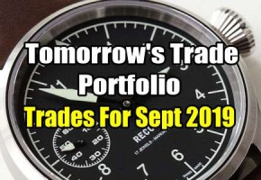 Tomorrow's Trade Portfolio Ideas for Sep 5 2019