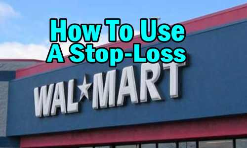 Walmart Stock How to use a stop loss