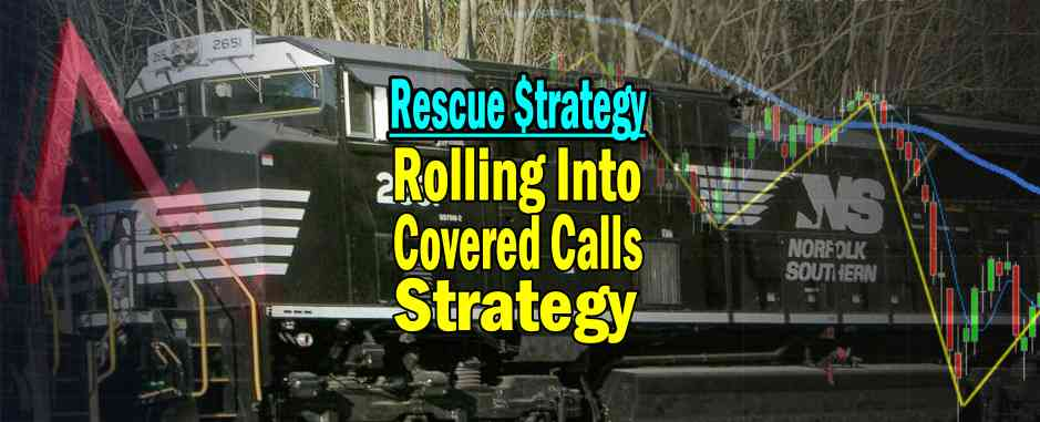 Rescue Deep In The Money Naked Puts With The Rolling Into Covered Calls Strategy