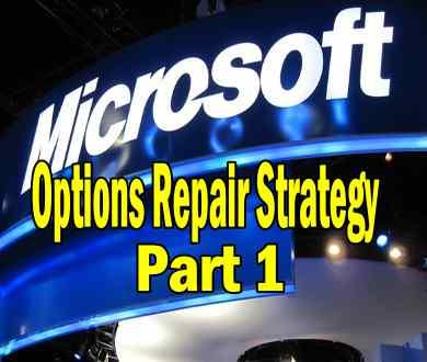 Microsoft Stock – Options Repair Strategy Part 1