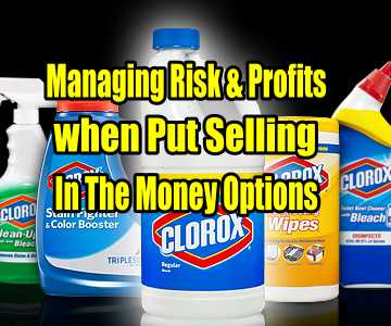 Managing Risk and Profits when Put Selling In The Money Options