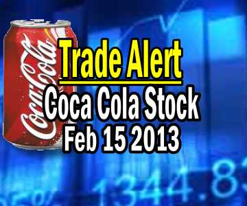 Trade Alert – Coca Cola Stock Feb 15 2013