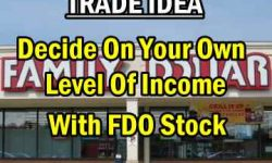 Trade Ideas - Family Dollar Stock Allows Investors To Control Monthly Income Earned - Oct 23 2013