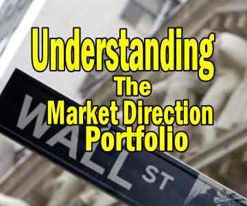 Understanding The Market Direction Portfolio
