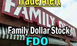 Family Dollar Stock Trade Alert
