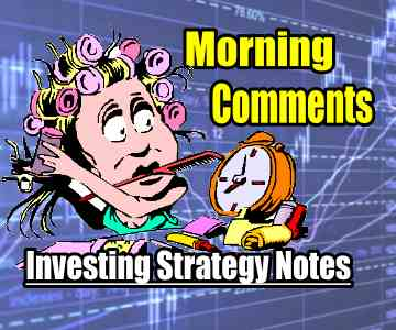 Morning Investing Strategy Notes and 6 Trades for Oct 23 2014