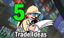 5 Trade Ideas