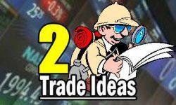 Two Trade Ideas