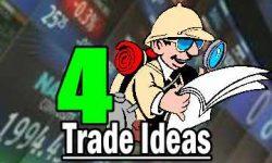 4 trade ideas