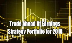 Trade Ahead Of Earnings Strategy Summary for 2018