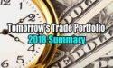 Tomorrow's Trade Portfolio 2018 Summary