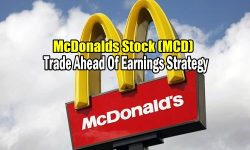 McDonalds Stock (MCD) Trade Ahead Of Earnings Strategy Alert
