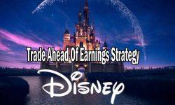 Walt Disney Stock (DIS) Trade Ahead Of Earnings Strategy
