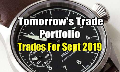 Tomorrow's Trade Portfolio Ideas for Sep 17 2019