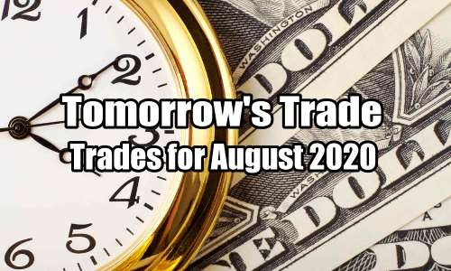Tomorrow's Trade Portfolio Ideas for Aug 6 2020