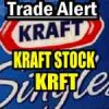 Kraft Stock (KRFT) Trade Alert and Upcoming Trade for Feb 5 2015