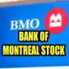 3 Trade Ideas for Bank of Montreal Stock for May 4 2015