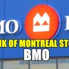 Selling Options For Income In Sell-Off Of Bank of Montreal Stock (BMO) For Jan 30 2017