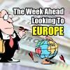 Stock Market Outlook – The Week Ahead – Europe – Fourth Week Of Jan 2017