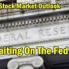 Stock Market Outlook for Mar 14 2017 – Waiting On The Fed
