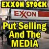 Put Selling As Exxon Stock Slides and How the Media Helps