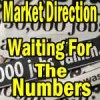 Market Direction Outlook For Feb 1 2013 – Waiting For The Numbers
