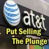 Put Selling The Plunge in AT&T Stock (T)