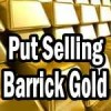 Put Selling Opportunity Looks Ready For Barrick Gold