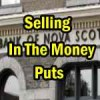 Selling In The Money Put Options For Substantial Profits on BNS Stock